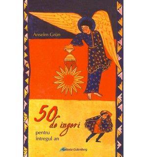 50 de îngeri pentru întregul an