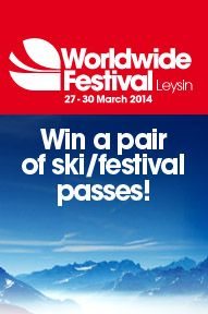 Win x2 Tickets for Worldwide Festival at Leysin