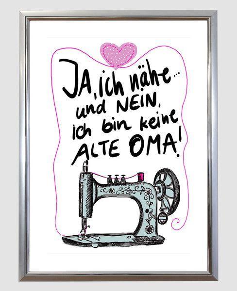 Kunstdrucke Spruch Ja ich nähe und bin keine Oma von My_SweetHeart auf DaWanda.com