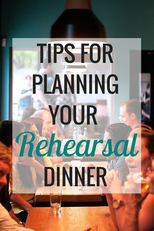 Tips for Planning A Rehearsal Dinner | Weddings and Wedding Planning - Very Erin Blog