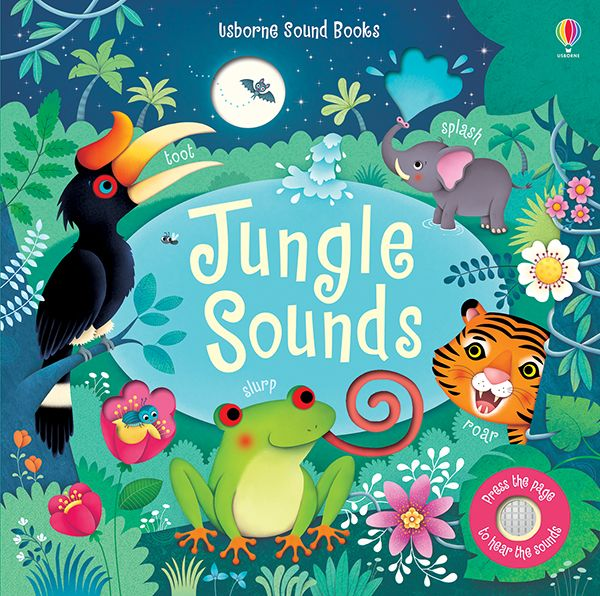 Jungle Sounds Press the sign on each page to hear these wonderful jungle sounds and noises. The beautiful illustrations complement this beautiful first picture book for young children, with fully embedded sounds and die-cut pieces.