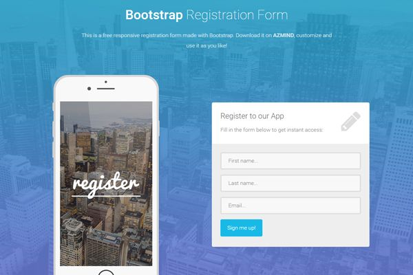 free Bootstrap #registration #forms containing 3 different responsive form templates to integrate in your projects and use them to collect user data.