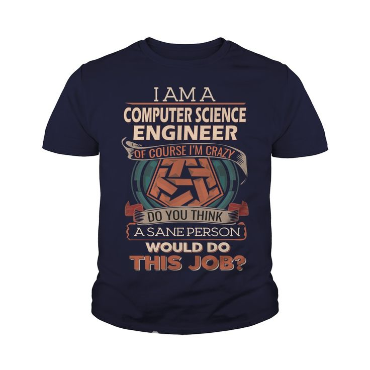 COMPUTER SCIENCE ENGINEER Do This Job #gift #ideas #Popular #Everything #Videos #Shop #Animals #pets #Architecture #Art #Cars #motorcycles #Celebrities #DIY #crafts #Design #Education #Entertainment #Food #drink #Gardening #Geek #Hair #beauty #Health #fitness #History #Holidays #events #Home decor #Humor #Illustrations #posters #Kids #parenting #Men #Outdoors #Photography #Products #Quotes #Science #nature #Sports #Tattoos #Technology #Travel #Weddings #Women