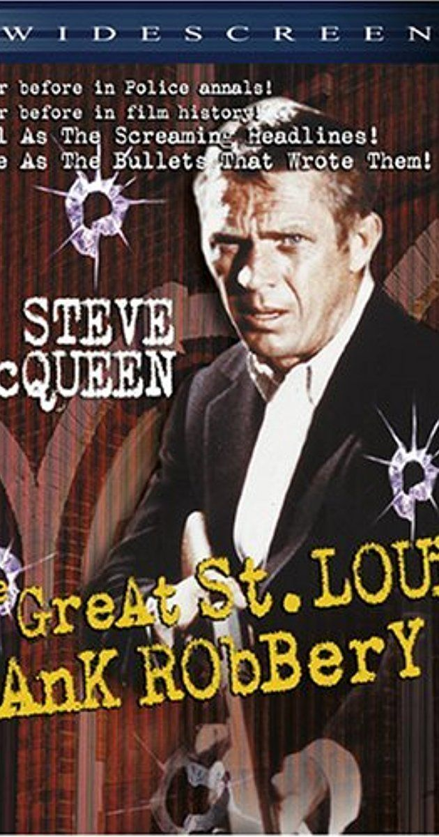 Directed by Charles Guggenheim, John Stix.  With Steve McQueen, Crahan Denton, David Clarke, James Dukas. A gang's plans for a St. Louis bank robbery are complicated when the sister of one of the thieves starts voicing her well-founded suspicions.
