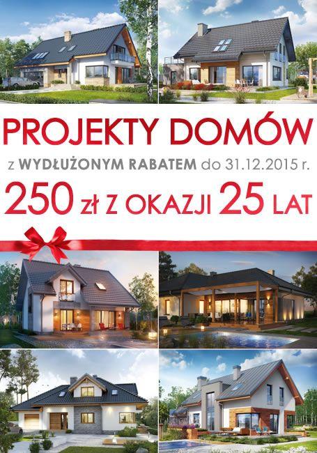 Zarezerwuj RABAT 250 zł na Projekt Domu ARCHON+! Wydłuż czas trwania promocji do 31.12.2015 roku.