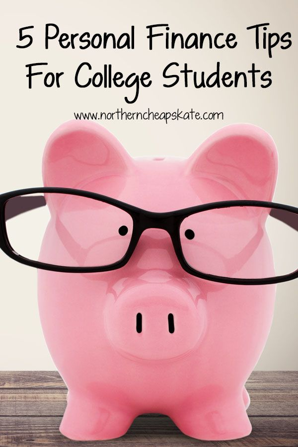 5 Personal Finance Tips For College Students