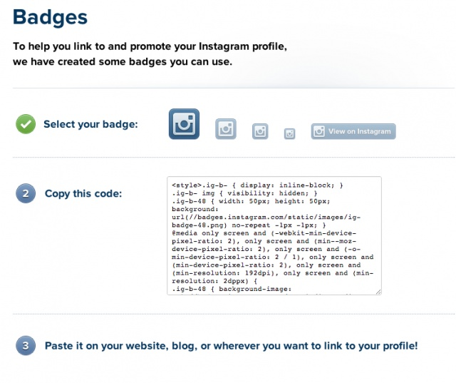 Instagram now allows you to embed badges to your site/blog to show off your profile.