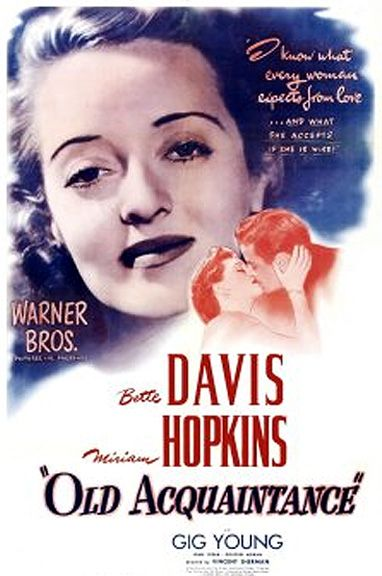 Old Acquaintance (1943) - Bette Davis, Miriam Hopkins, Gig Young, John Loder