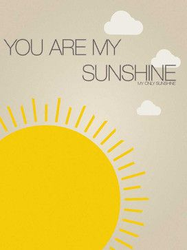 You Are My Sunshine- Nursery Art Print, 20x24 - modern - Novelty Signs - Nursery Code