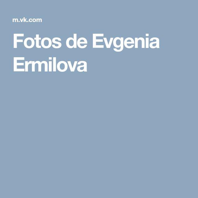 Fotos de Evgenia Ermilova