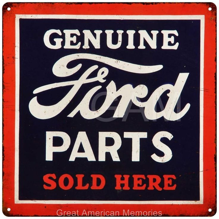 Best 25 ford parts ideas on pinterest used jeep parts ford car genuine ford parts sold here vintage look reproduction metal sign 12x12 2120055 sciox Image collections