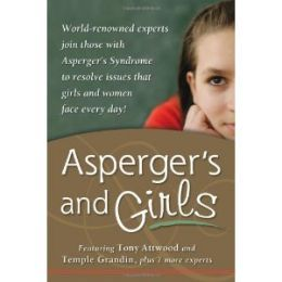 Best Information On Asperger's Syndrome in Women & Girls, Dr Tony Attwood Adds To Aspergers, An Autism Spectrum Disorder