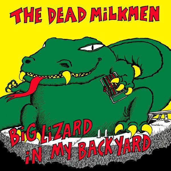 Image of The Dead Milkmen - Big Lizard in My Backyard LP