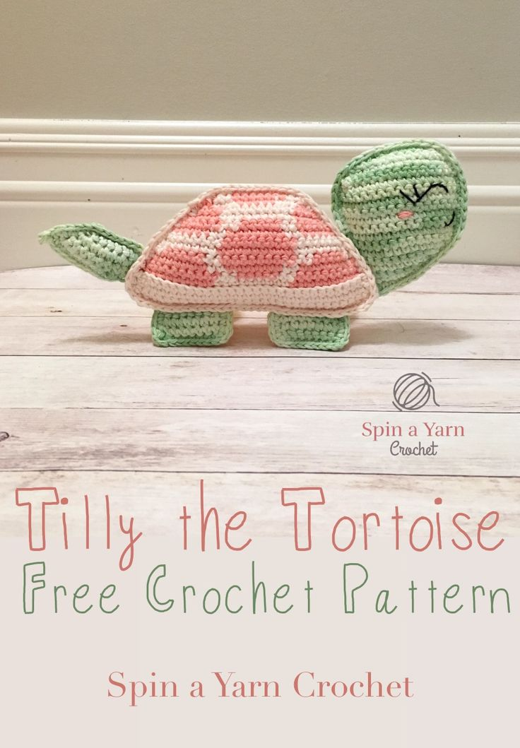 Tilly the Tortoise - Spin a Yarn Crochet