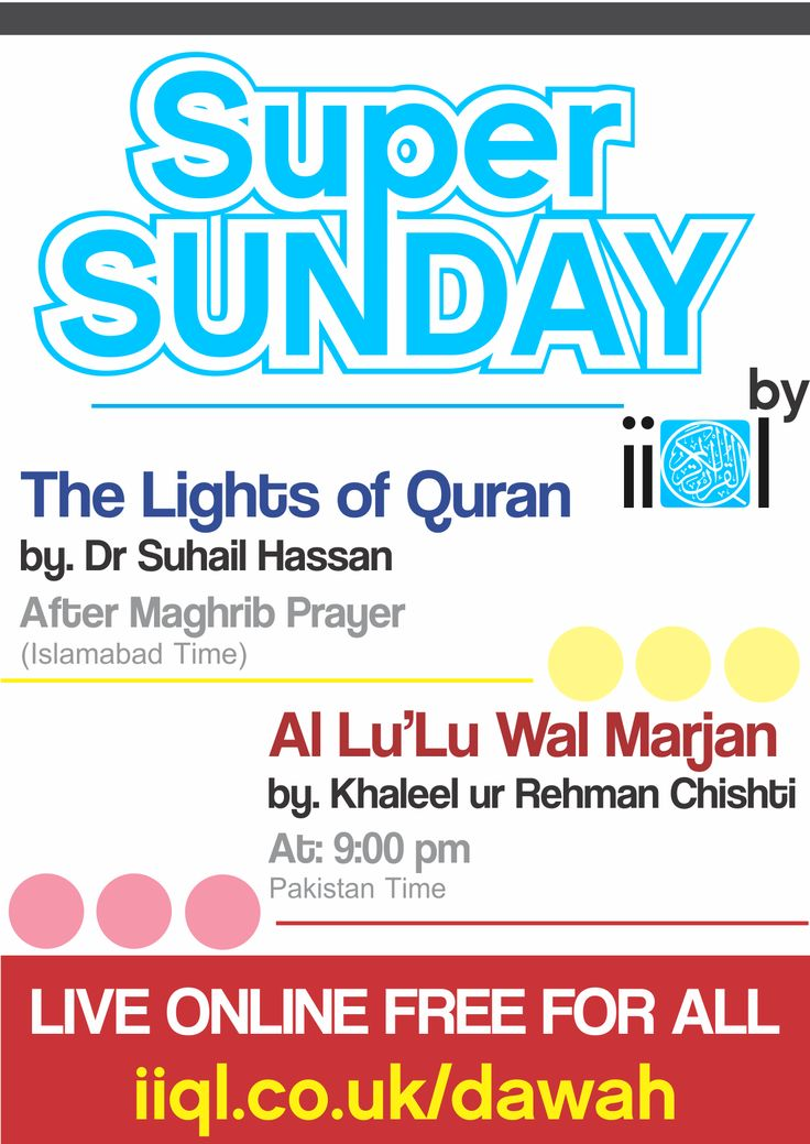 IIQL Brings Super Sunday !  Two Enormous Knowledgeable Sessions Every Sunday Evening. Lights of #Quran by Dr Suhail Hassan after Maghrib Prayer (Islambad TIme).. Join Event: https://www.facebook.com/events/657739724246764/  Al Lu'Lul Wal Marjab by Khaleel Ur Rahman Chishti Every Sunday 9:pm ..  Join Event: https://www.facebook.com/events/335758633231471/ Make your Sunday Super with these Live Free Online Sessions