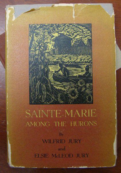 Wilfrid Jury et Elsie McLeod Jury, Sainte-Marie among the Hurons, 1955.