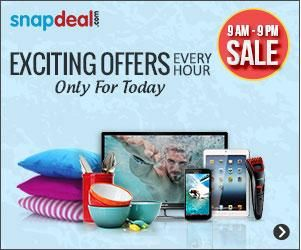 SnapDeal 9AM to 9PM Sale Exciting Offers Every Hour