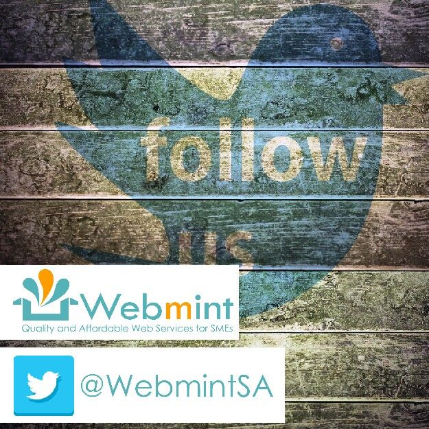 Are you on Twitter? So are we! Follow @WebmintSA and stay connected with us #WebmintSA
