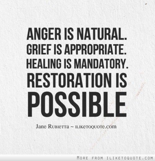 Anger Verses: Anger Is Natural. Grief Is Appropriate. Healing Is