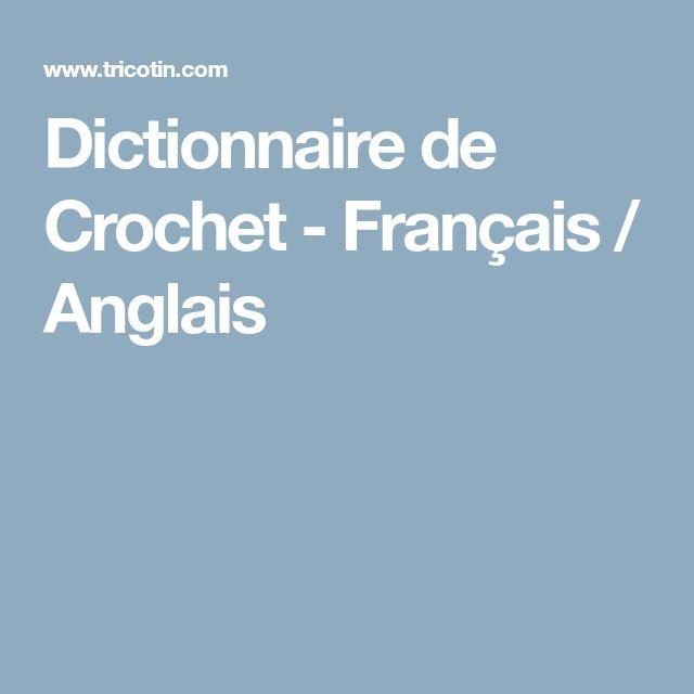 Dictionnaire de Crochet - Français / Anglais