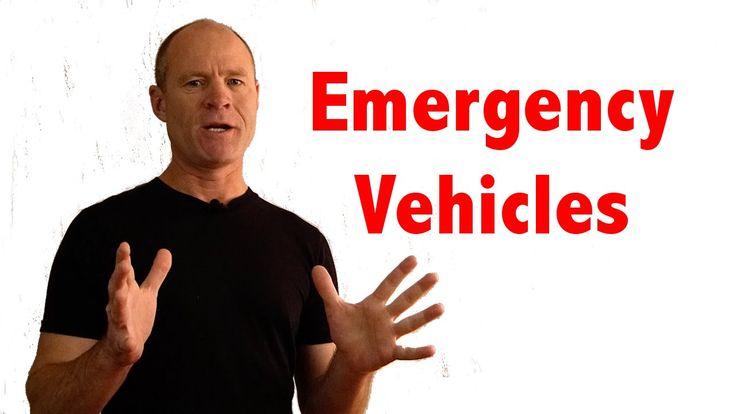 Emergency Vehicles - Road Test