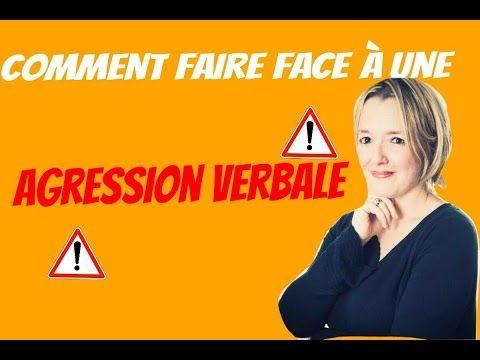 Agression verbale - Comment faire face et se protéger