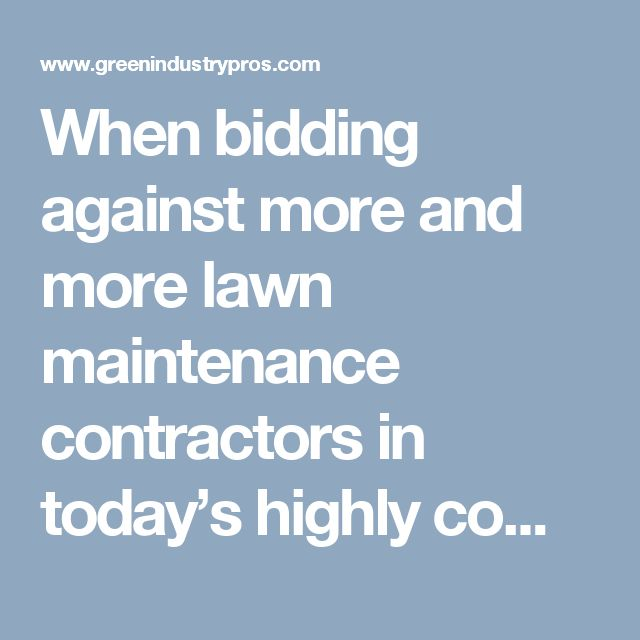 When bidding against more and more lawn maintenance contractors in today's highly competitive market, the quality of your proposal could mean all the difference. Consultant and former landscape contractor Jon Ewing offers these tips and business proposal samples.