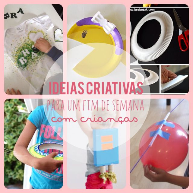 5 Atividades para crianças em um fim de semana criativo!
