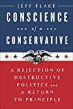 Conscience of a Conservative: A Rejection of Destructive Politics and a Return to Principle by Jeff Flake (Author) #Kindle US #NewRelease #Biographies #Memoirs #eBook #ad
