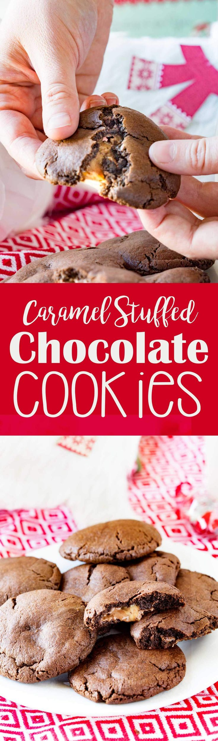 Caramel Stuffed Chocolate Cookies are perfect for the holidays. #ad #MerryAndBright