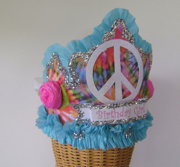Birthday Party Crown, Birthday Party Hat, tye dye peace sign Birthday Hat-  Birthday Girl or customize by glamhatter on Etsy https://www.etsy.com/listing/191006235/birthday-party-crown-birthday-party-hat