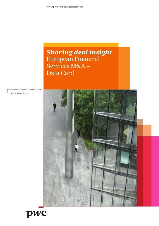 Etude PwC M&A dans le secteur des services financiers (2013). http://pwc.to/1aNy1rm
