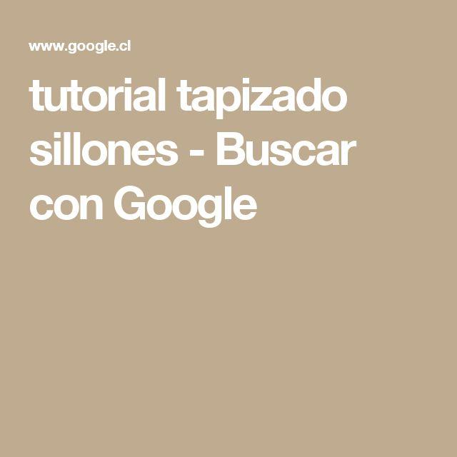 tutorial tapizado sillones - Buscar con Google