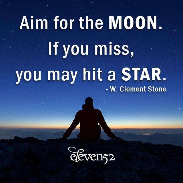 Tag someone who may need inspiration to aim high today. #liveyourbest #eleven52