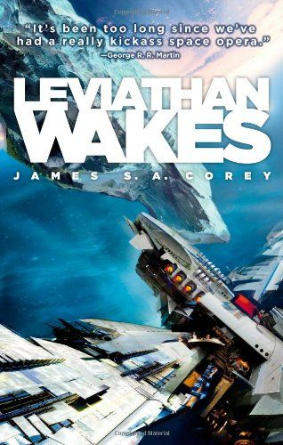 LEVIATHAN WAKES (The Expanse) The first novel of James S.A. Corey's New York Times bestselling Expanse series. Humanity has colonized the Solar System! http://www.TheExpanseTVseries.com