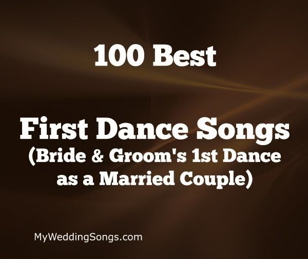 A list of wedding first dance songs to be played at weddings for the bride and groom's first dance as a married couple. View top 100+ first dance songs.