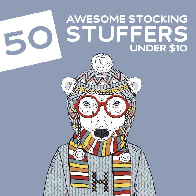 50 Awesome Stocking Stuffers under $10- that don't suck.