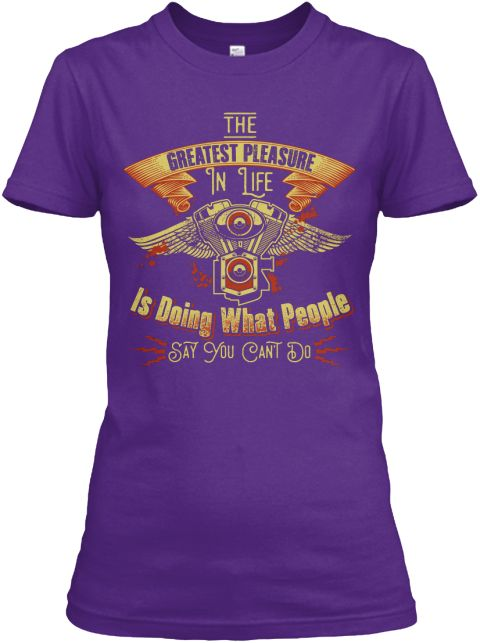 The Greatest Pleasure In Life Is Doing What People Say You Can't Do Purple Women's T-Shirt Front