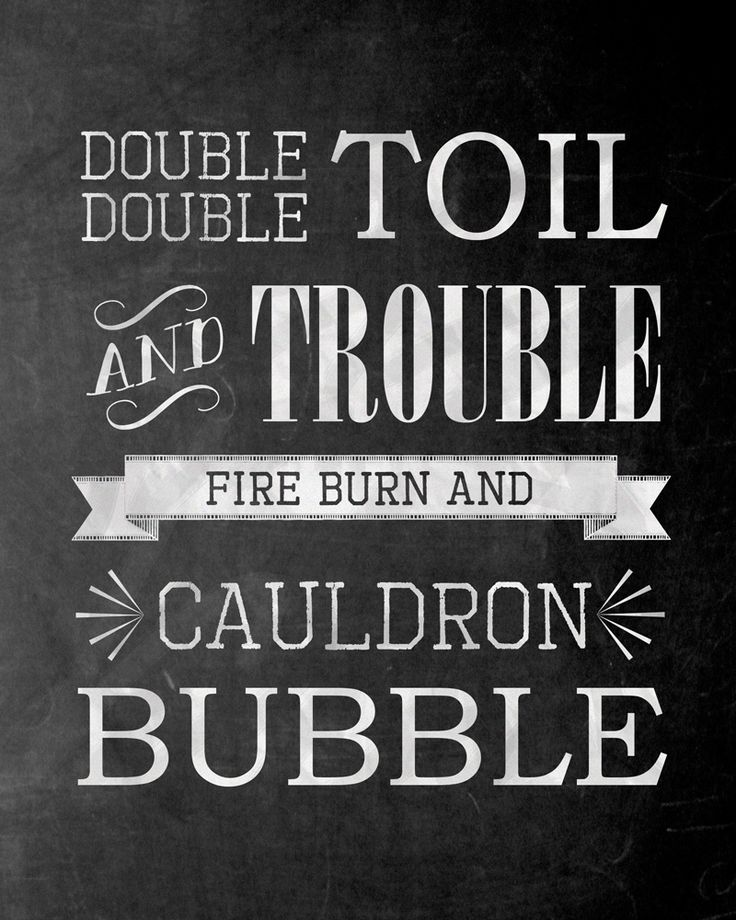 double double toil and trouble fire burn and cauldron bubble meaning