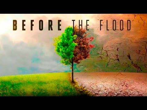 """Before the Flood"" El documental de DiCaprio 