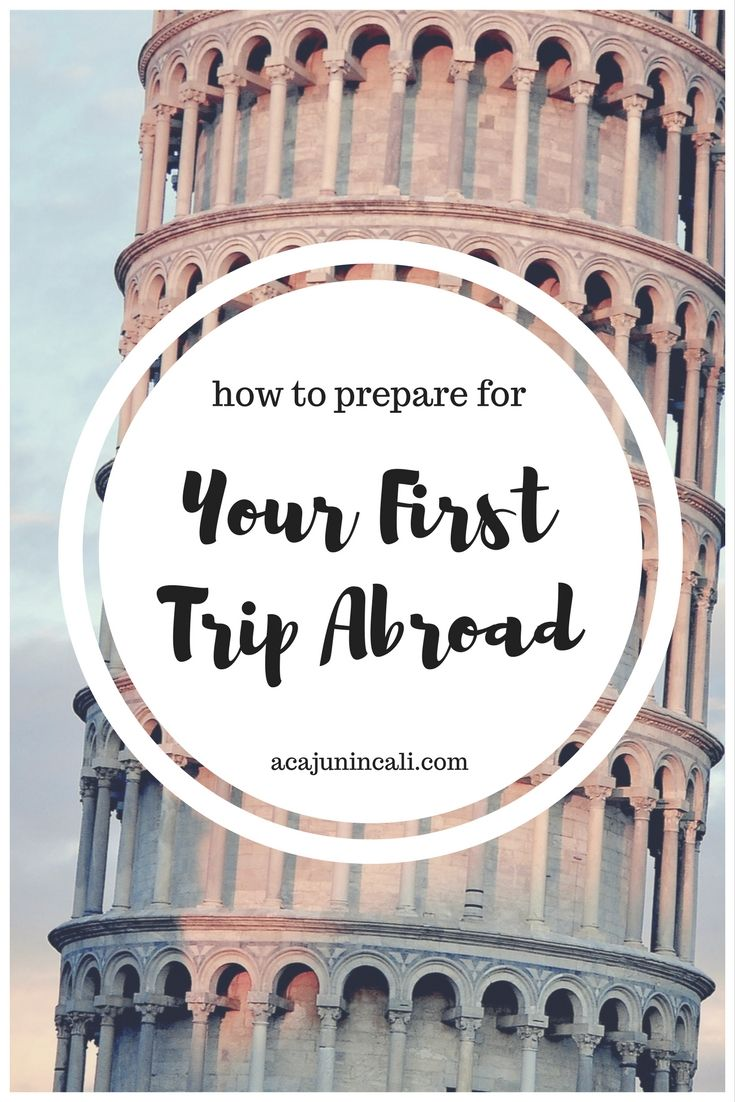 What to Do Before a Trip Abroad | International Travel Tips | Travel Planning Tips | First-time Travel | Preparing for Vacation via @acajunincali
