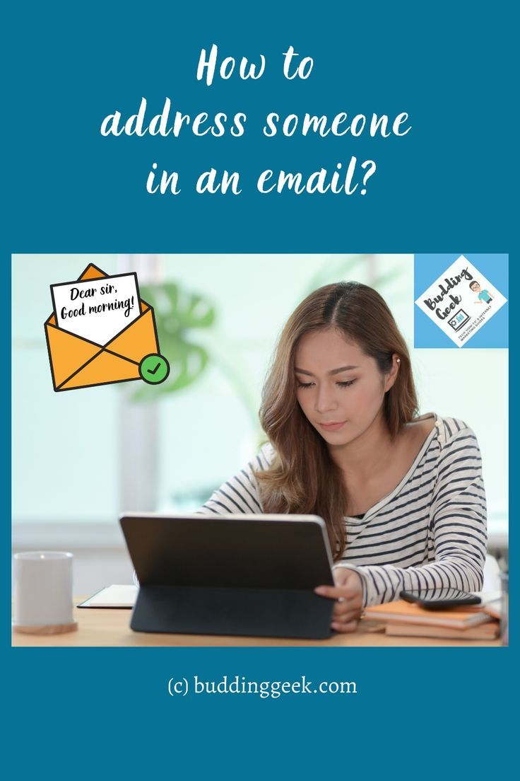 How to address someone in an email in 2020 professional