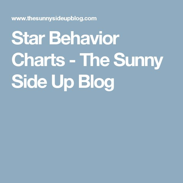 Star Behavior Charts - The Sunny Side Up Blog