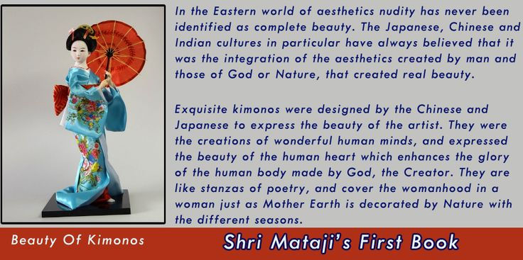 Shri Mataji on Kimonos  http://www.clothesnfashion.com/kimono-the-quintessential-hallmark-of-japanese-cultural-identity/
