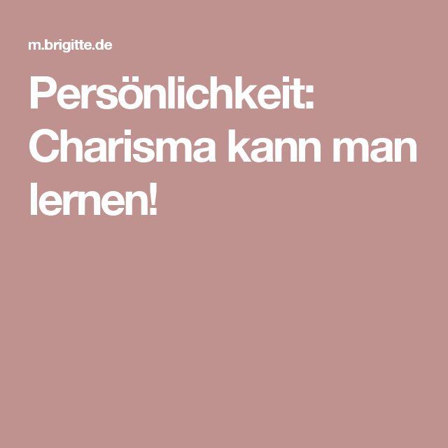 Persönlichkeit: Charisma kann man lernen!
