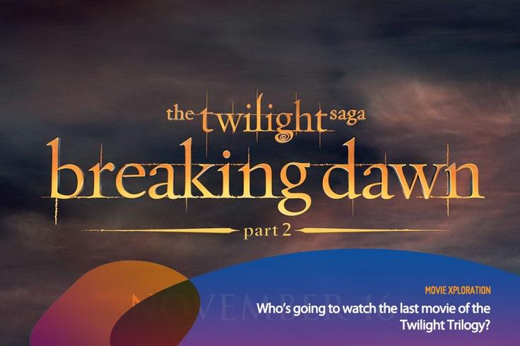 Siapa yang ngikutin film The Twilight Saga dari awal? What do you think of the last Twilight movie?    *as posted on XL Rame