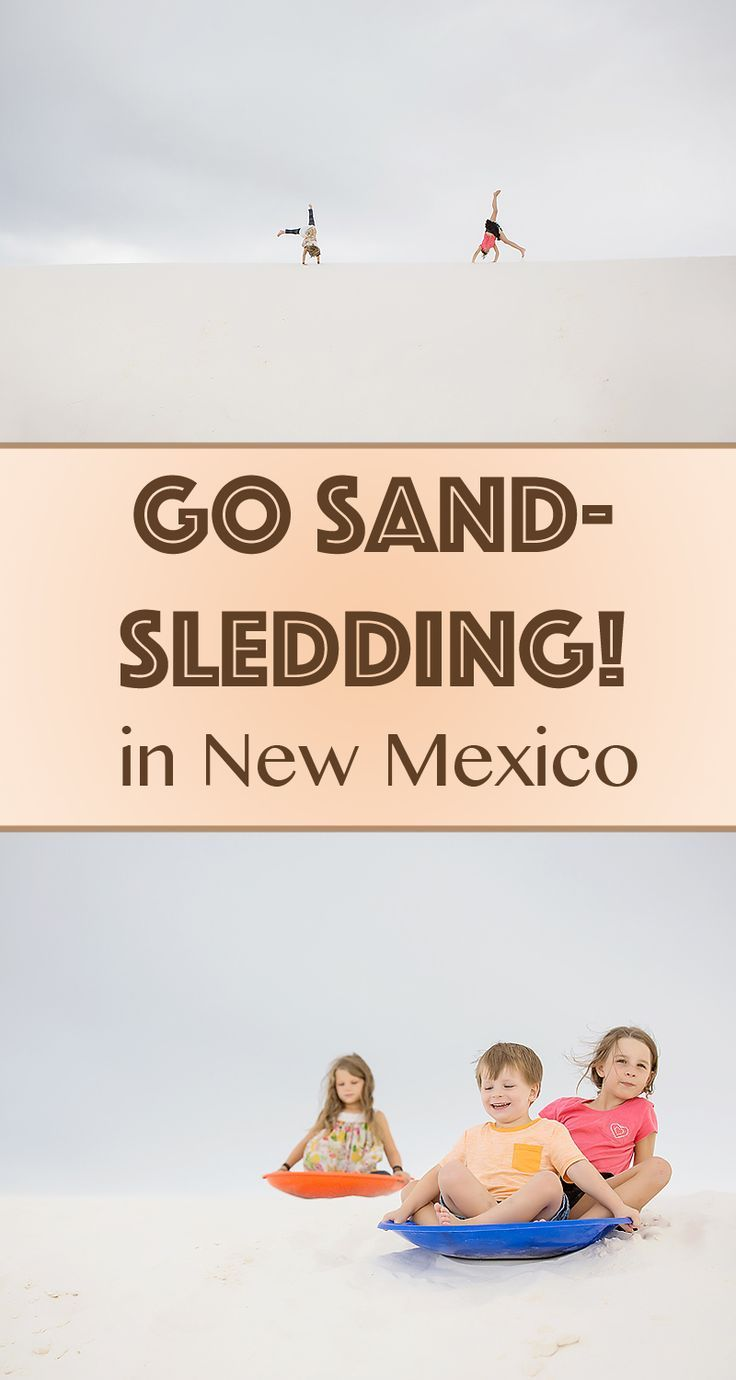 White Sands National Monument in New Mexico is a wonderful place to go sand sledding on the miles of white gypsum dunes!