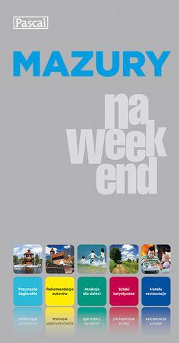 """Mazury na weekend - tajemnicza Warmia, wakacyjne Mazury, cicha Suwalszczyzna, krzyżackie zamki, przystanie żeglarskie, Mała Litwa, woda, lasy i niebo po horyzont. Wędrówki """"filmowym szlakiem"""", czyli Mazury śladem znanych i lubianych filmów (Dom nad rozlewiskiem, Czarne chmury). To i wiele więcej w przewodniku """"Mazury na weekend""""  #mazury, #polska, #naweekend, #przewodnik, #wydawnictwopascal"""