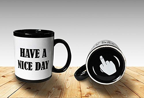 Funny Coffee Mugs Have a Nice Day Coffee Mug Middle Finger Funny Cup 11oz 100 Ceramic Mug White * Click image to review more details.