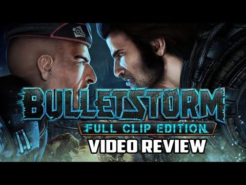 Bulletstorm: Full Clip Edition PC Game Review & Duke Nukem's Bulletstorm Tour!